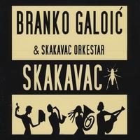 Branko Galoic Skakavac